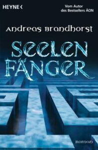 Andreas Brandhorst - Seelenfänger